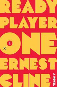 Review: Ready Player One by Ernest Cline