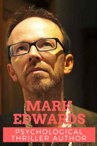 Mark Edwards psychological thriller author