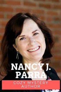 Nancy J Parra cozy mystery author