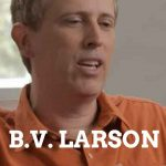 BV Larson military sci-fi author