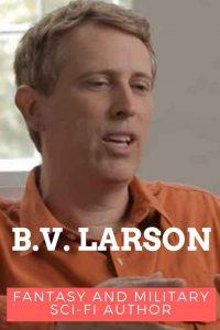 BV Larson military sci-fi author