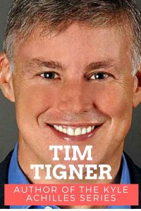 Tim Tigner author Kyle Achilles series