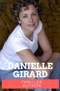 Danielle Girard thriller author