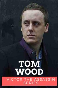 Tom Wood author of Victor the Assassin series