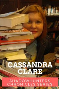 Cassandra Clare author Shadowhunters Chronicles