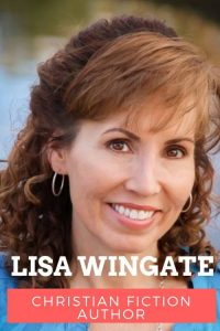 Lisa Wingate christian fiction author