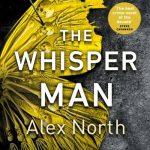 Alex North Whisper Man