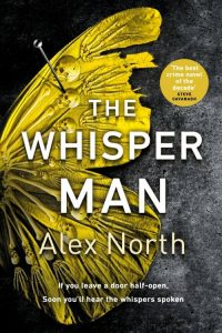 Alex North Whisper Man